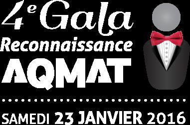 4e Gala Reconnaissance AQMAT - 23 Janvier 2016
