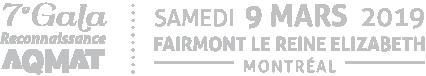 7e Gala Reconnaissance AQMAT - 2 mars 2019,Fairmont le Reine Élizabeth, Montréal
