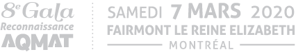 8e Gala Reconnaissance AQMAT - 7 mars 2020,Fairmont le Reine Élizabeth, Montréal