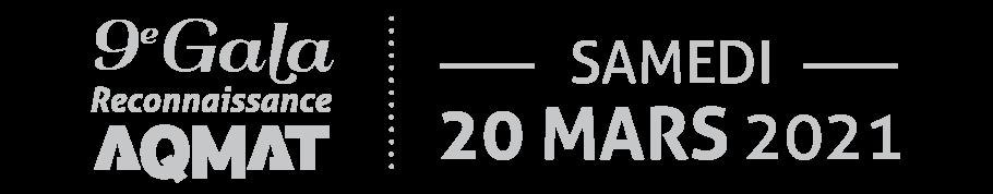 9e Gala Reconnaissance AQMAT - 20 mars 2021,
